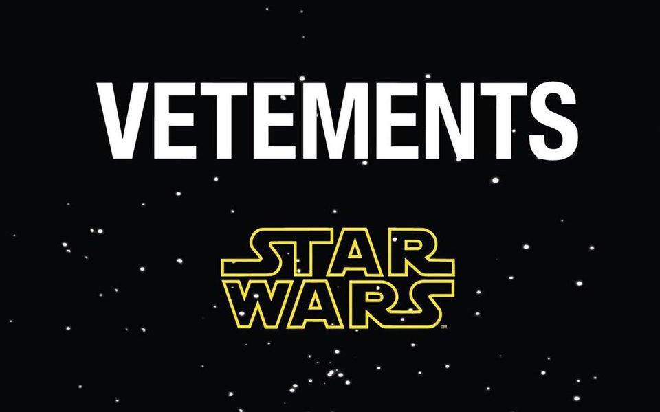 Продажи коллаборации Vetements и Star Wars начнутся с России